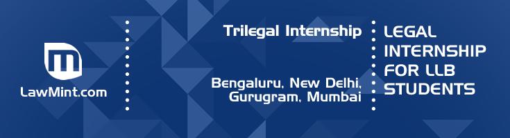 trilegal internship application eligibility experience bengaluru new delhi gurugram mumbai
