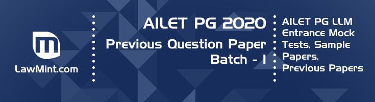 AILET PG LLM 2020 Batch 1 Previous Question Paper Mock Test Model Paper Series