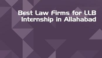 Best Law Firms for LLB Internship in Allahabad Law Student Internships