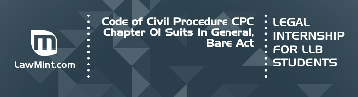 Code of Civil Procedure CPC Chapter 01 Suits In General Bare Act