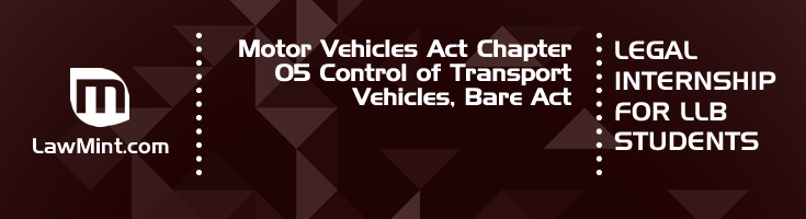 Motor Vehicles Act Chapter 05 Control of Transport Vehicles Bare Act