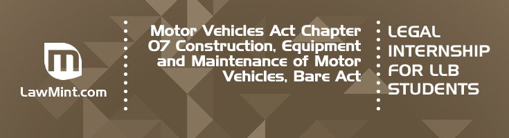 Motor Vehicles Act Chapter 07 Construction Equipment and Maintenance of Motor Vehicles Bare Act