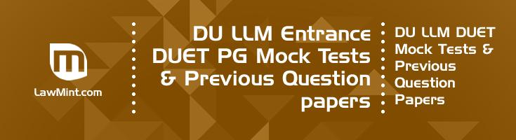 DU LLM Entrance DUET PG Mock Tests Previous Question papers LawMint