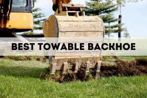 Best Towable Backhoe