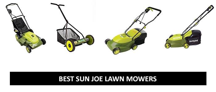 Best Sun Joe Lawn Mowers