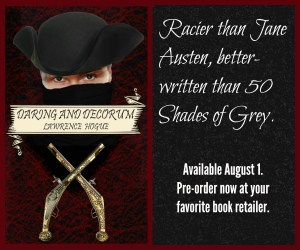 Book promo for Daring and Decorum: Racier than Jane Austen, Better Written than 50 Shades of Grey.