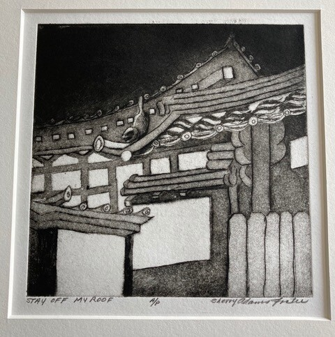 """Sherry Adams Foster, """"Stay Off My Roof"""", etching and aquatint, 11 x 11, $110"""