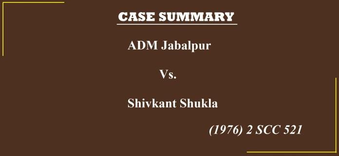 ADM Jabalpur vs Shivkant Shukla