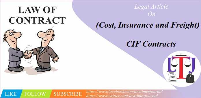 (Cost, Insurance and Freight) CIF Contracts