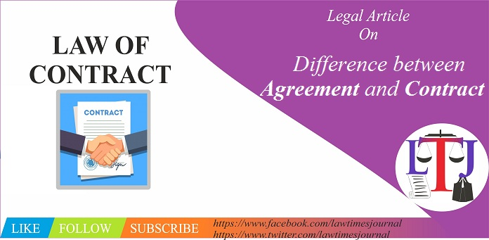Difference Between Agreement And Contract Law Times Journal