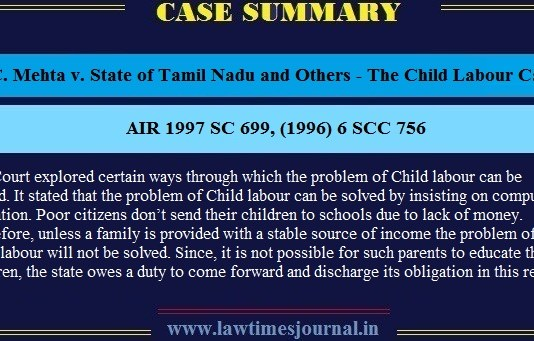 M.C. Mehta v. State of Tamil Nadu and Others, 1996 - The Child Labour Case