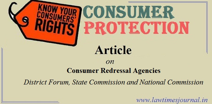 Consumer Redressal Agencies