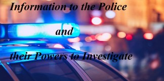 Information to the Police and their Powers to Investigate