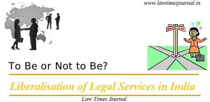 Liberalisation of Legal Services in India