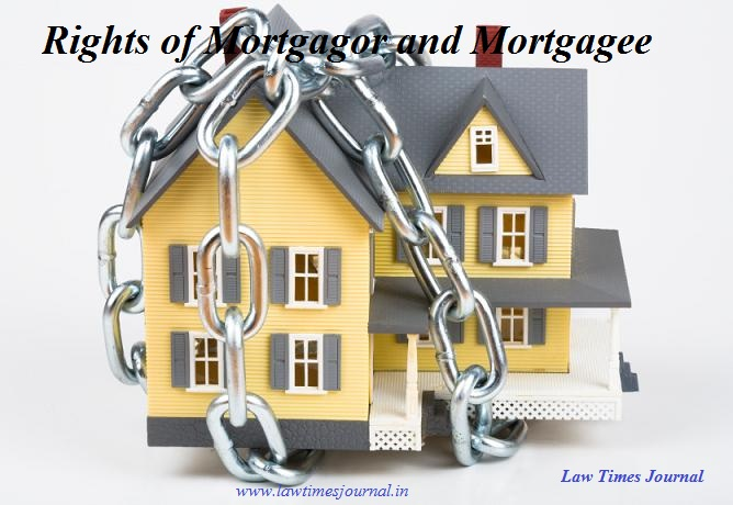 Rights of Mortgagor and Mortgagee