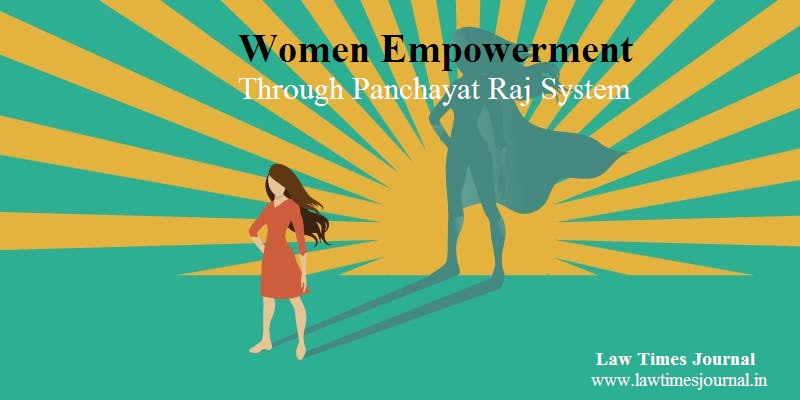 Women Empowerment >> Women Empowerment Through Panchayat Raj System Law Times Journal