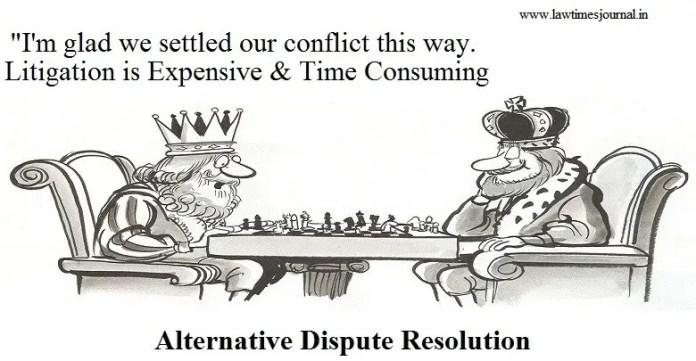 Alternative Dispute Resolution