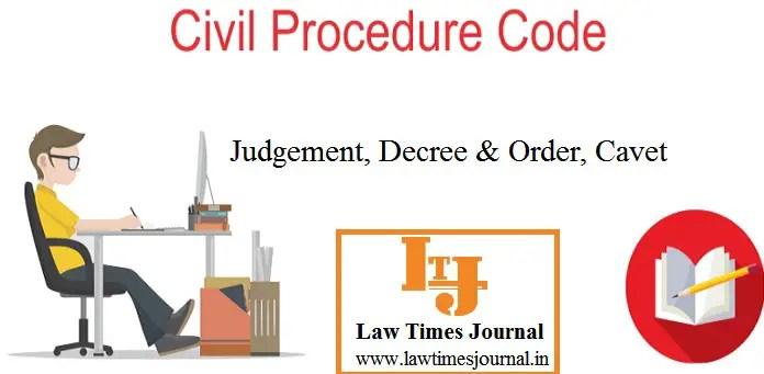 udgement, decree & Order, Cavet