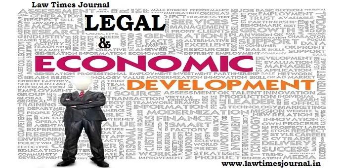 India's economic development vis-a-vis iys legal development