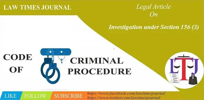 Investigation under Section 156 (3)
