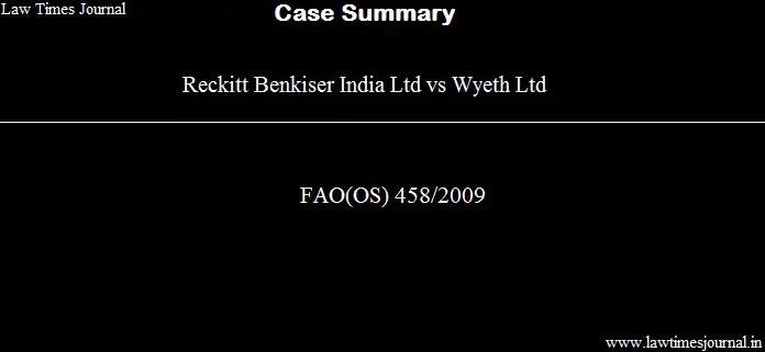 Reckitt Benkiser India Ltd v. Wyeth Ltd