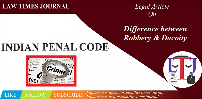 Robbery and Dacoity
