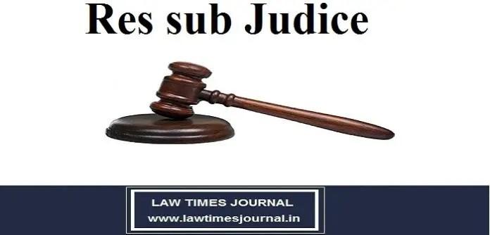 Doctrine of Res Sub-Judice