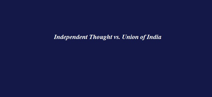 Independent Thought vs. Union of India