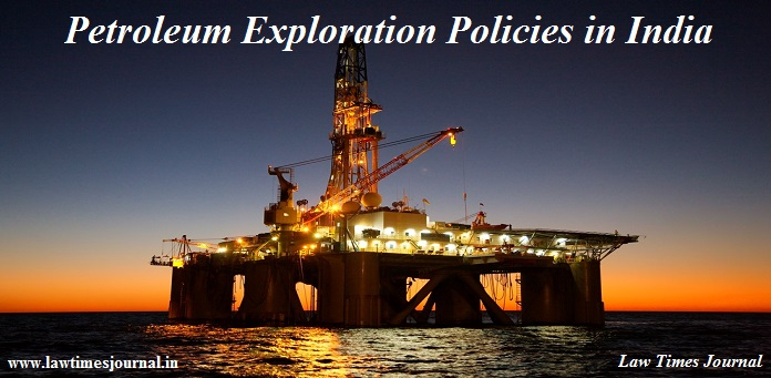 Petroleum Exploration Policies in India