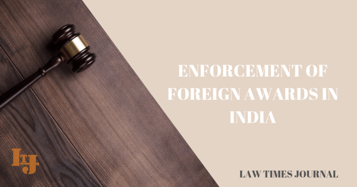 Enforcement of Foreign awards in India