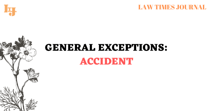 general exception of accident
