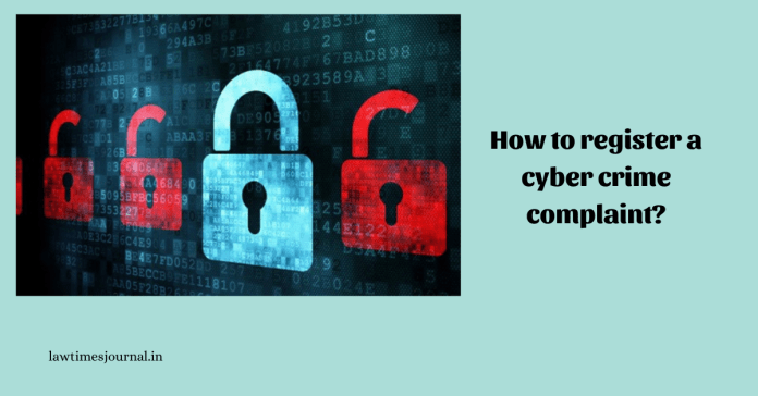 How to register a cyber crime complaint?