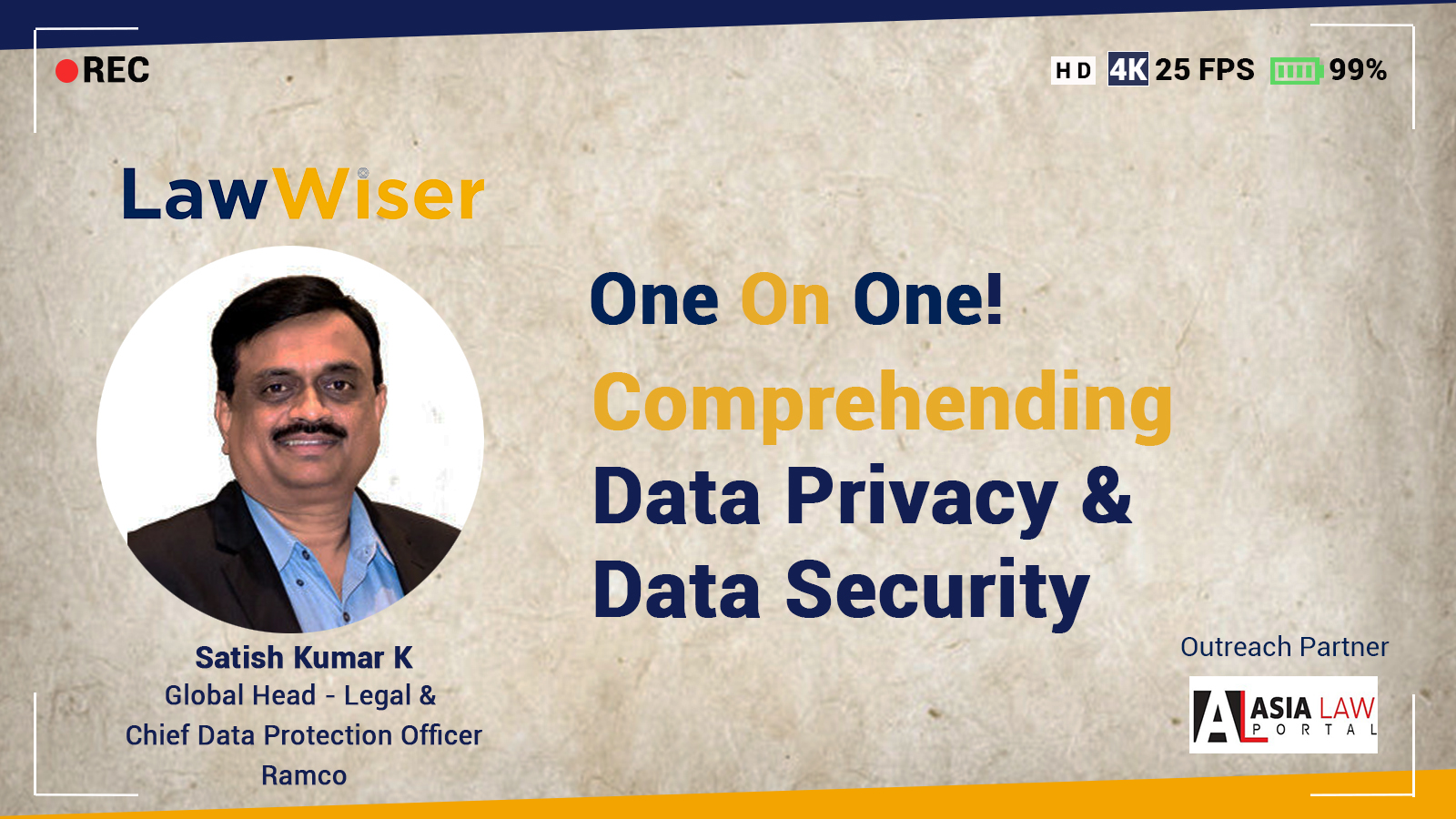 One On One | Comprehending Data Privacy & Data Security