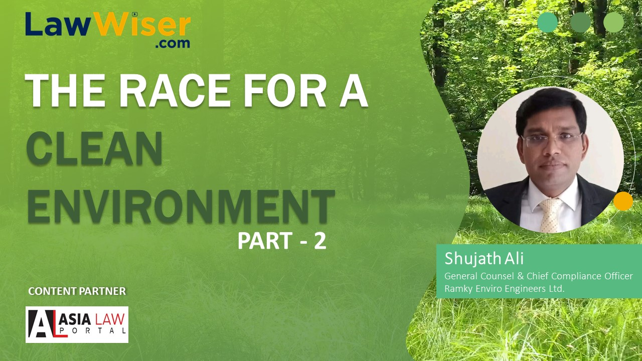 LawWiser | The Race for Clean Environment Part 2 | Full Feature