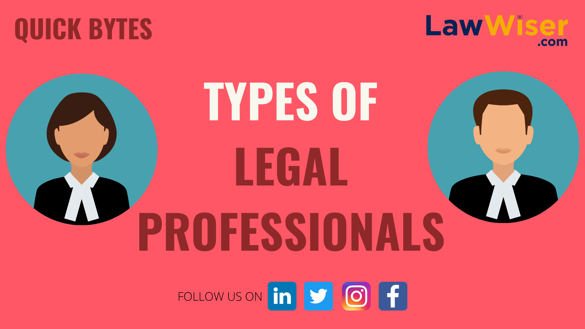 Types of Legal Professionals | LawWiser - #QuickBytes