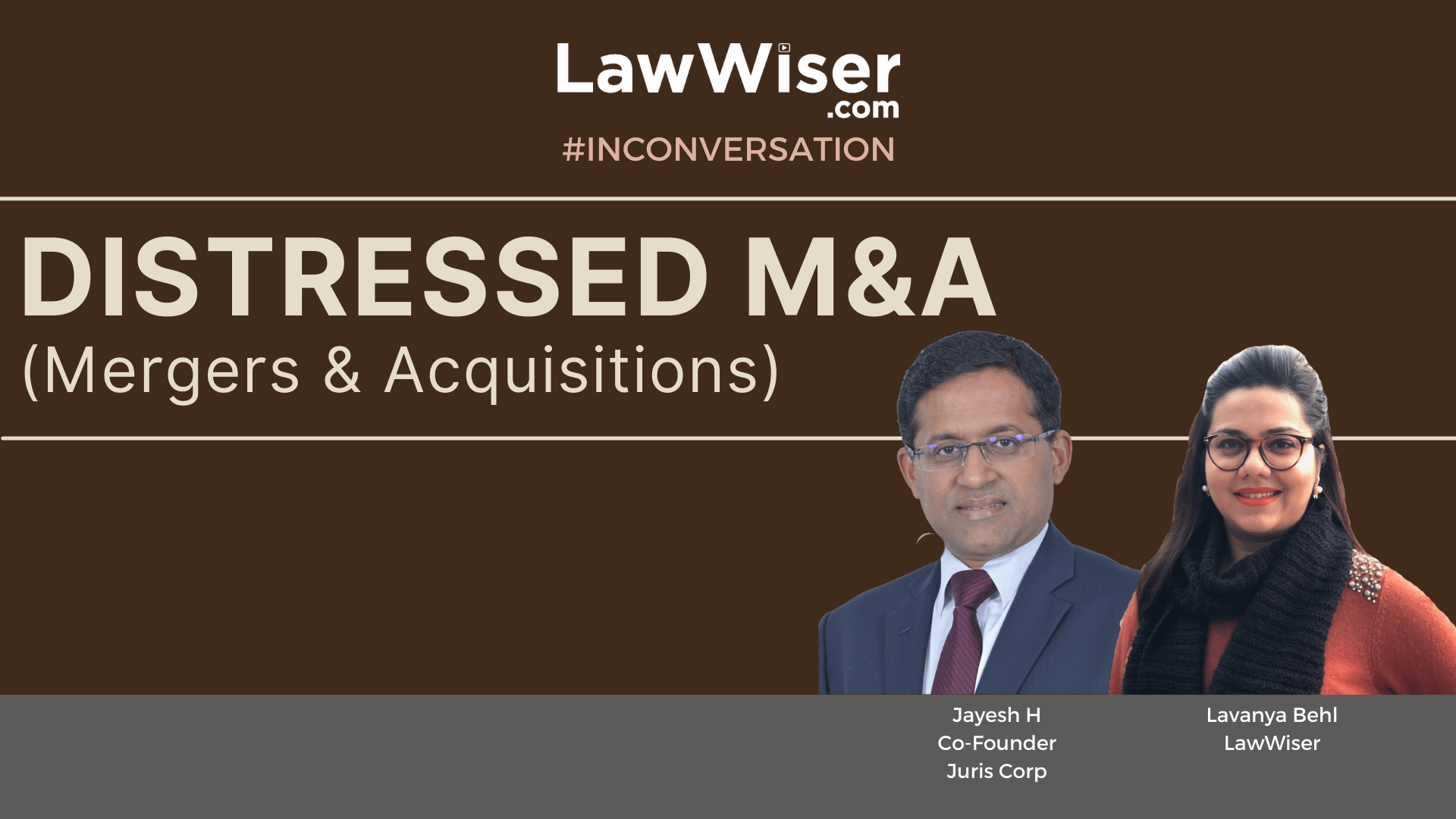 Distressed M&A (Mergers and Acquisitions) | LawWiser | #InConversation