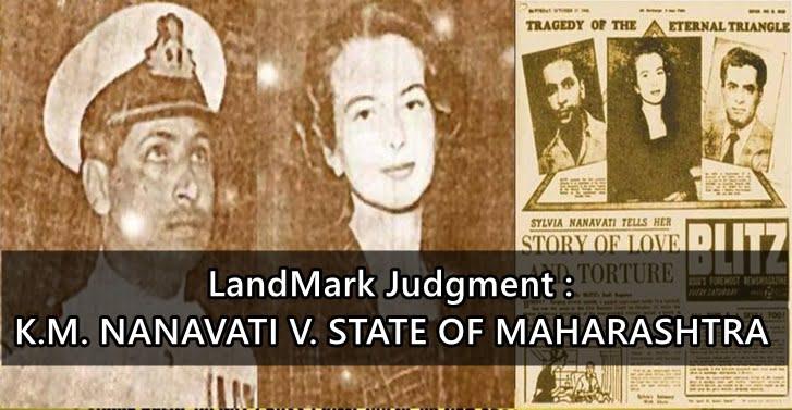 K. M. Nanavati vs. State of Maharashtra