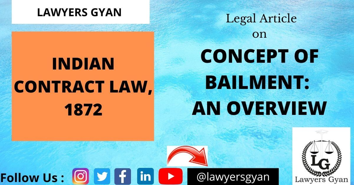 Concept of Bailment: An overview