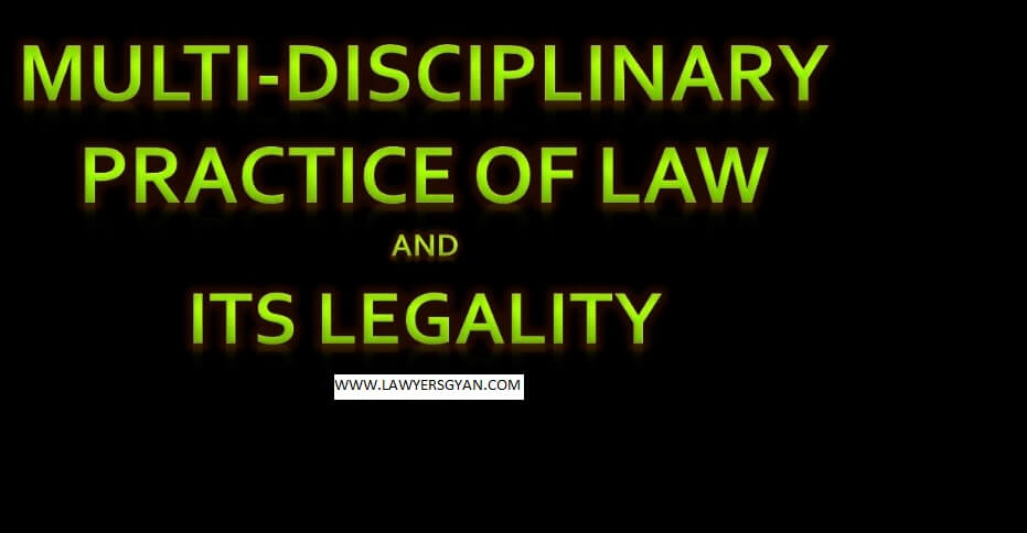 MULTI DISCIPLINARY PRACTICE OF LAW
