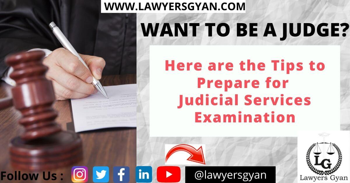 How to prepare for Judicial Services Examination