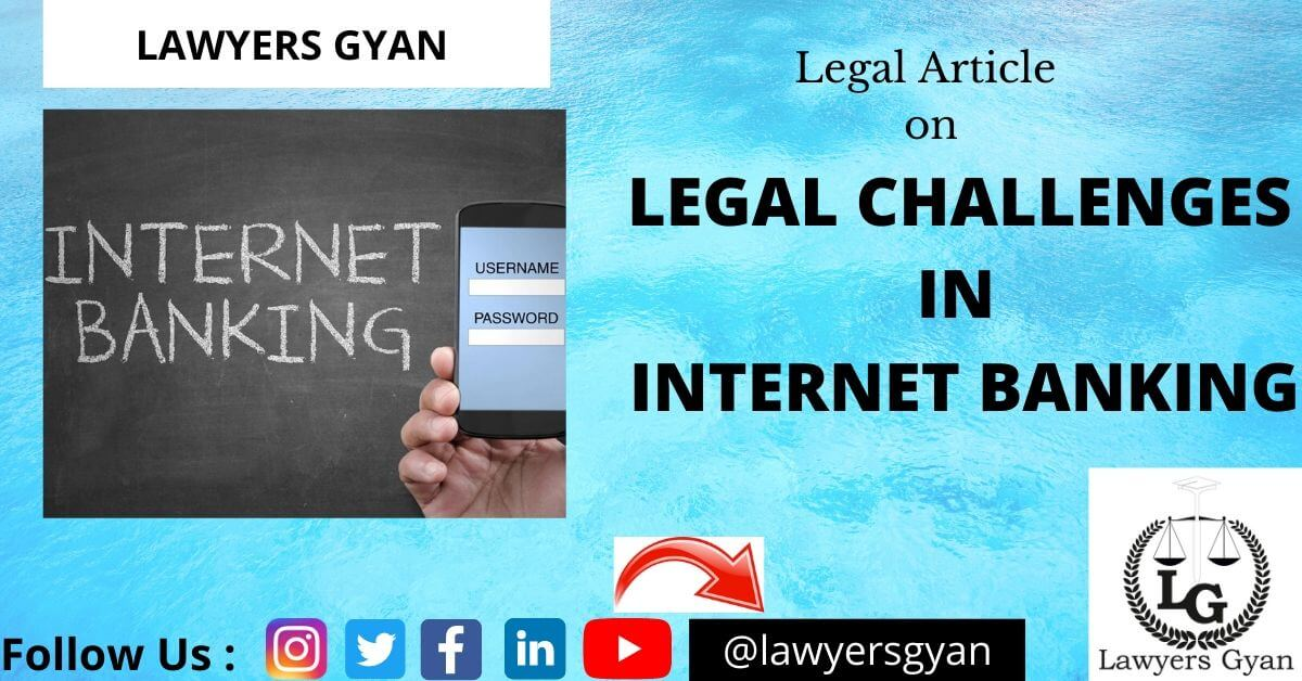 Legal Challenges in Internet Banking
