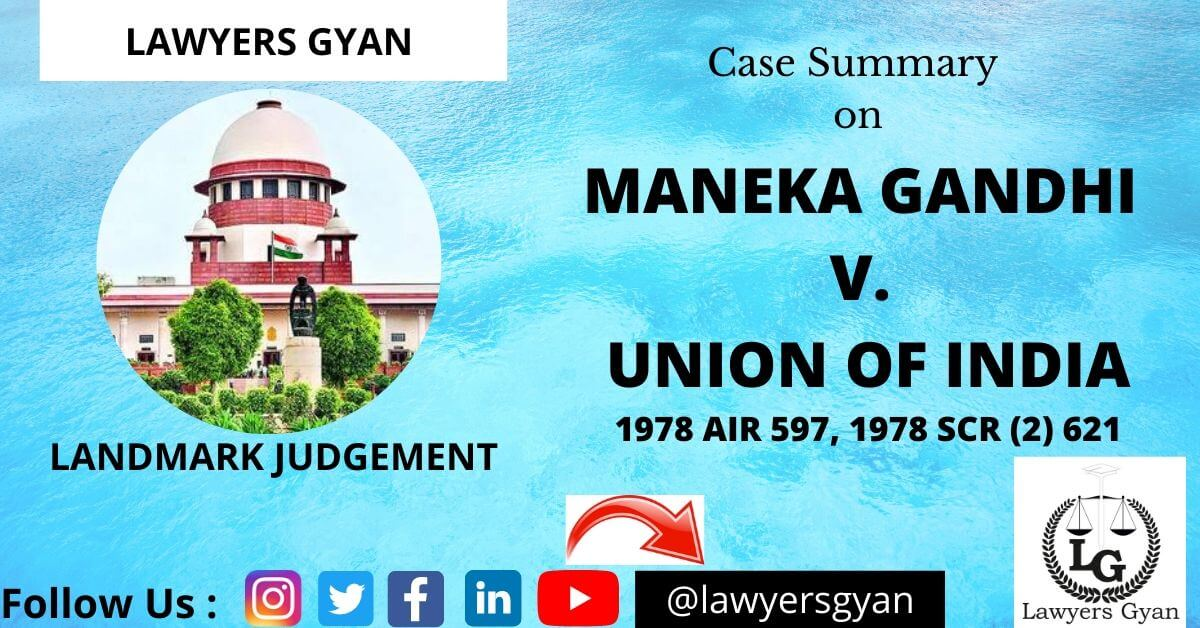 Maneka Gandhi v. Union of India