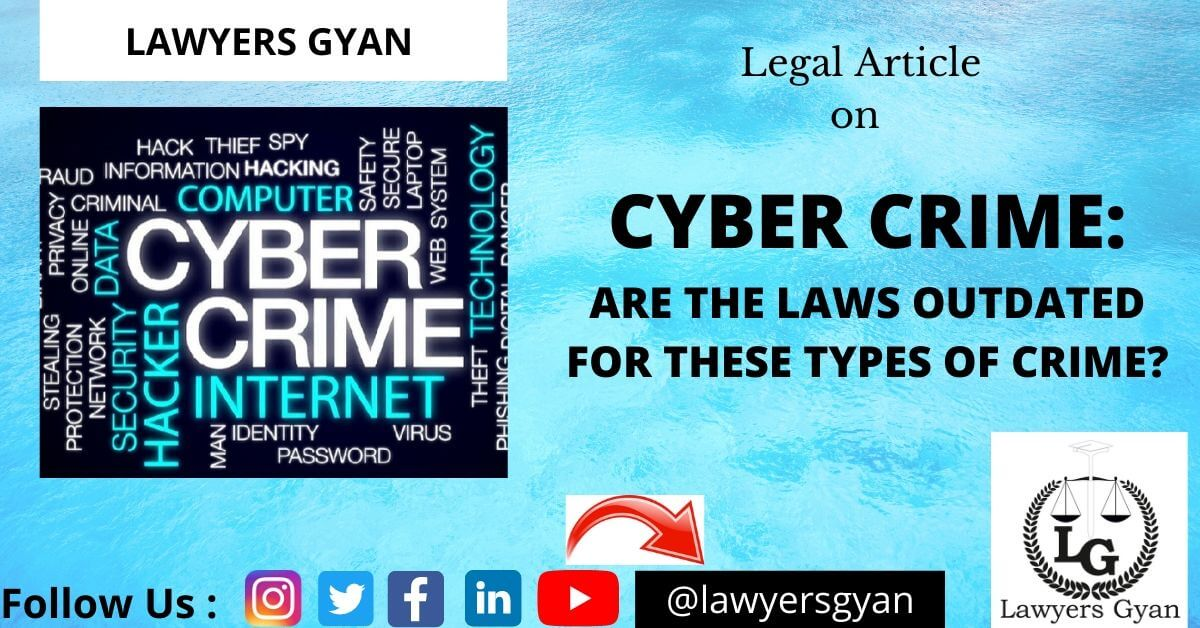 Cybercrime-Are the laws outdated for these types of crime?