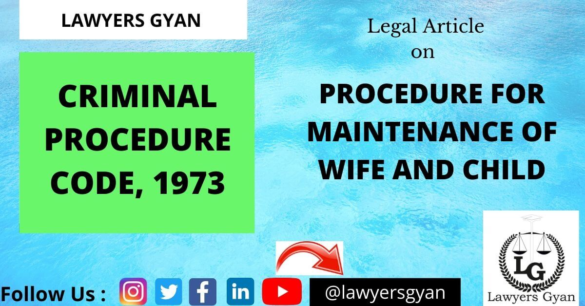 PROCEDURE FOR MAINTENANCE OF WIFE and CHILD