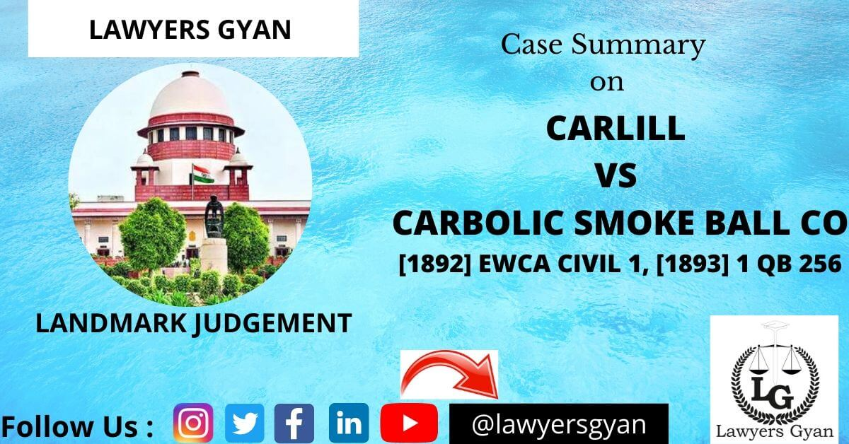 CARLILL VS CARBOLIC SMOKE BALL CO