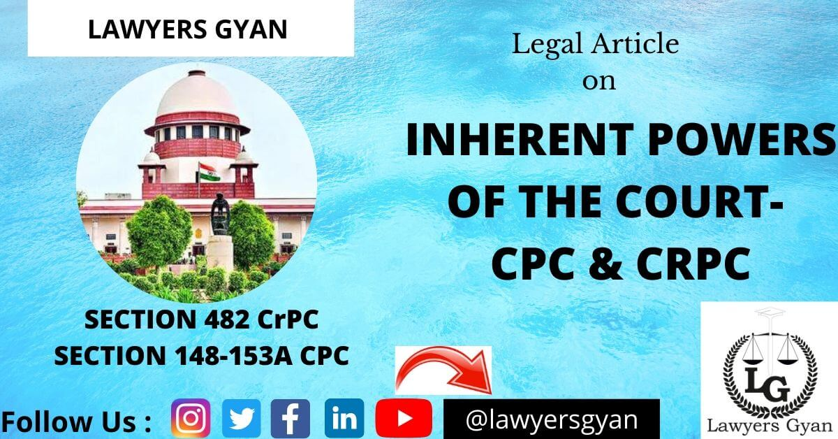 Inherent Powers of the Court- CPC & CrPC