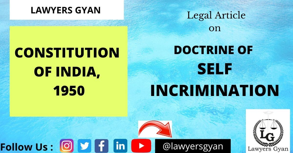 Doctrine of Self Incrimination