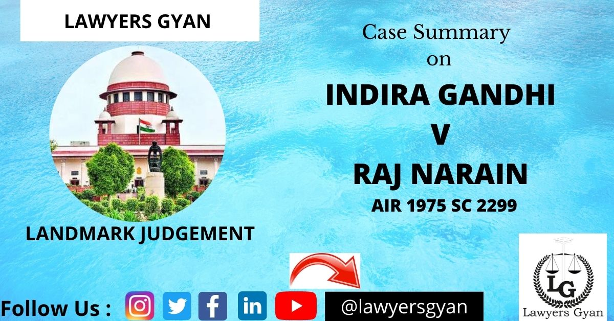 Indira Gandhi v Raj Narain