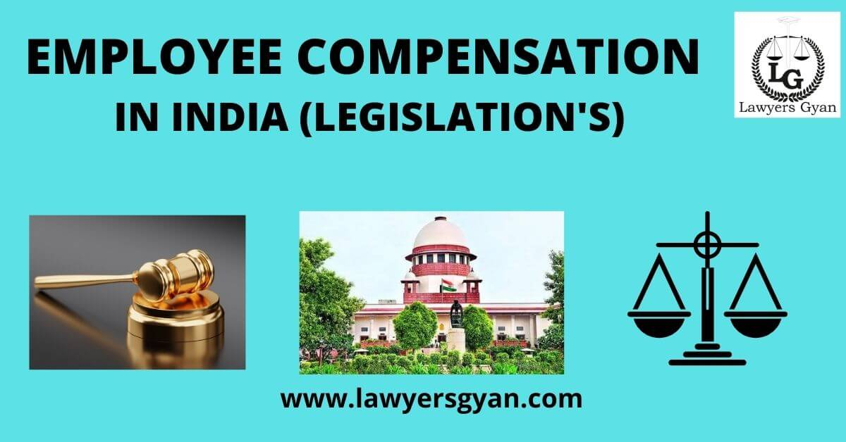 Legislation for Employee Compensation in India