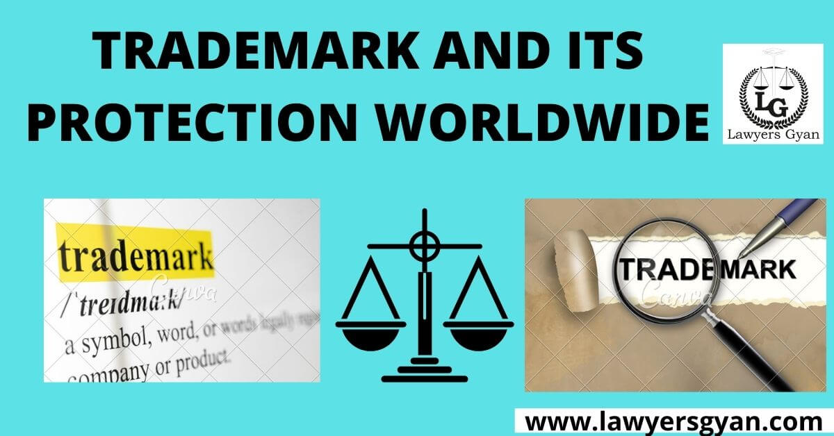 Trademark and its protection worldwide